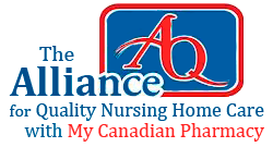 The Alliance for Quality Nursing Home Care with My Canadian Pharmacy
